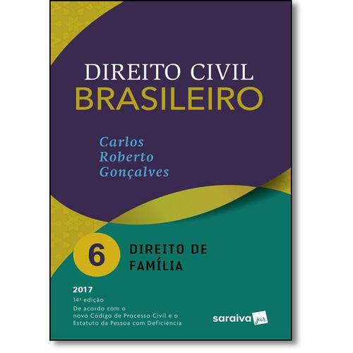 Direito Civil Brasileiro: Direito de Família - Vol.6
