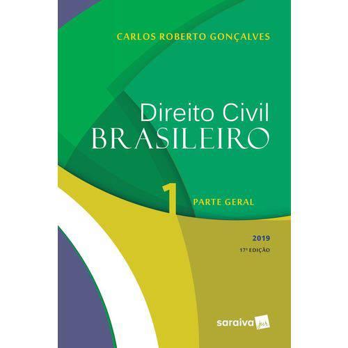 Direito Civil Brasileiro - Parte Geral - V. 1 - 17ª Ed. 2019
