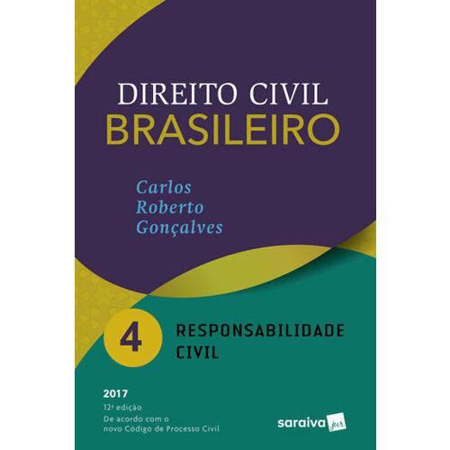 Direito Civil Brasileiro - Responsabilidade Civil - Vol.4