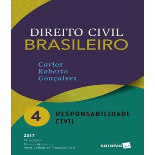 Direito Civil Brasileiro - Vol 04 - Responsabilidade Civil - 12 Ed