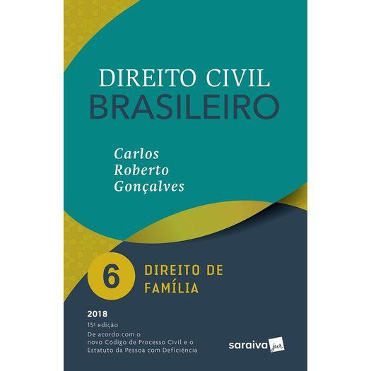 Direito Civil Brasileiro Vol 6 - Goncalves - Saraiva - 15 Ed