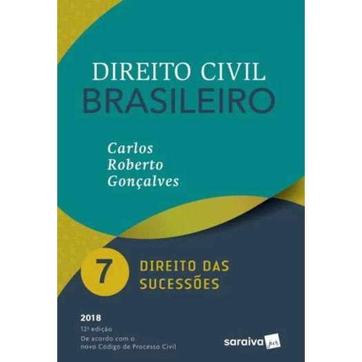 Direito Civil Brasileiro Vol 7 - Goncalves - Saraiva - 12 Ed