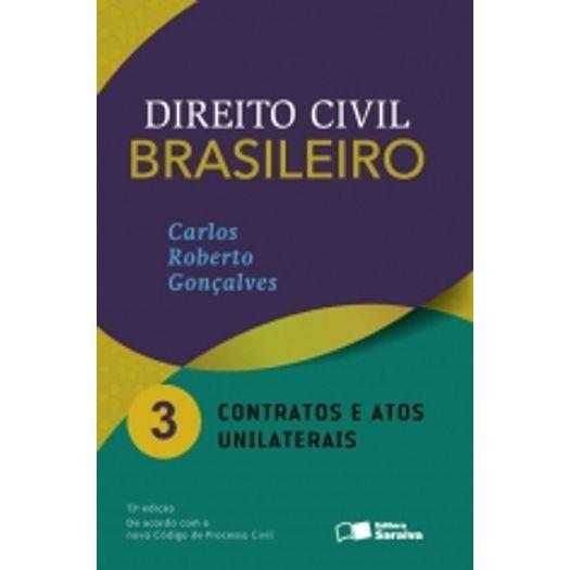 Direito Civil Brasileiro Vol 3 - Goncalves - Saraiva - 13 Ed