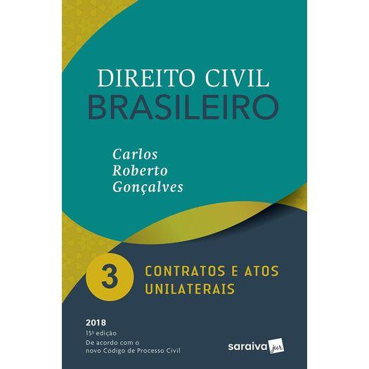 Direito Civil Brasileiro Vol 3 - Goncalves - Saraiva - 15 Ed