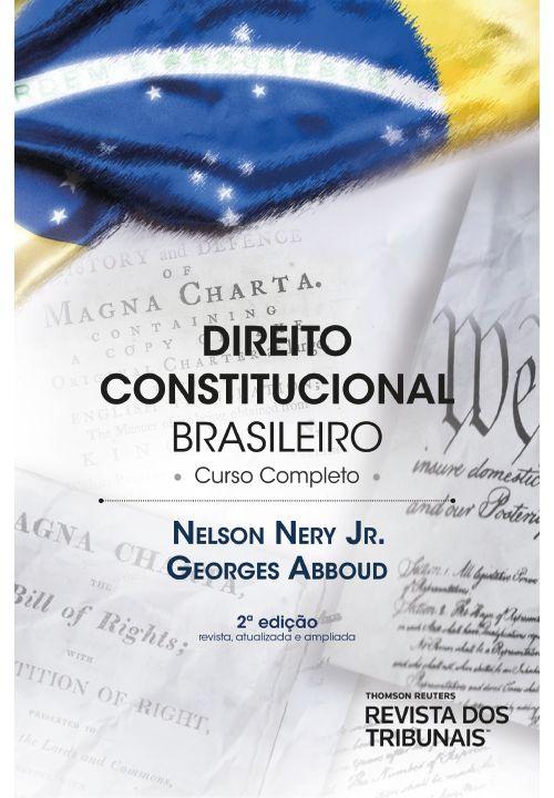 Direito Constitucional Brasileiro Curso Completo 2ºedição
