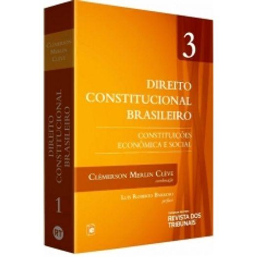 Direito Constitucional Brasileiro - Vol 3 - Rt