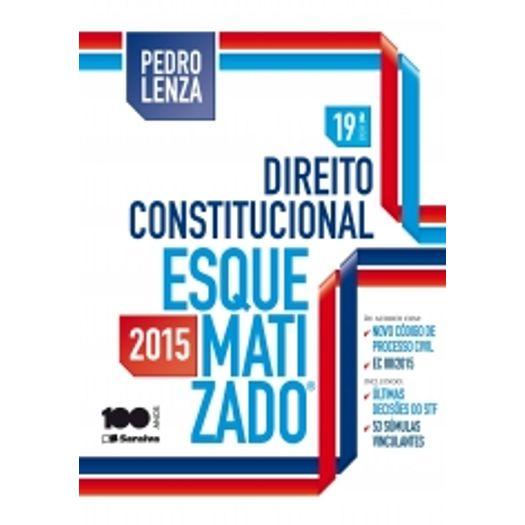 Direito Constitucional Esquematizado - Saraiva - 19 Ed