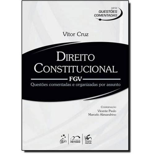 Direito Constitucional: Fgv - Coleção Questões Comentadas