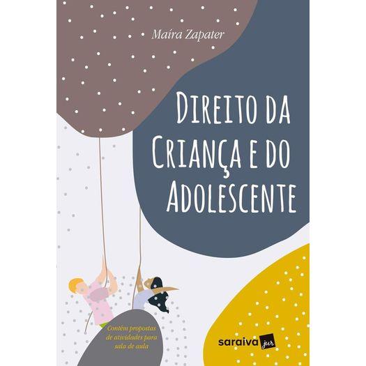 Direito da Crianca e do Adolescente - Saraiva