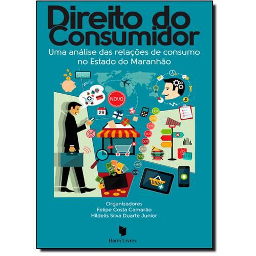 Direito do Consumidor: uma Análise das Relações de Consumo no Estado do Maranhão