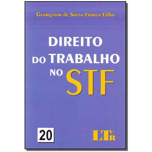 Direito do Trabalho no Stf - Vol. 20