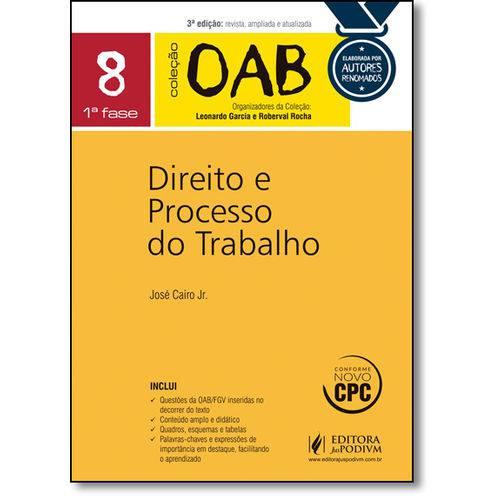 Direito e Processo do Trabalho - Coleção Oab - Vol.8