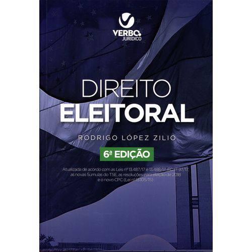 Direito Eleitoral - 6ª Edição (2018)