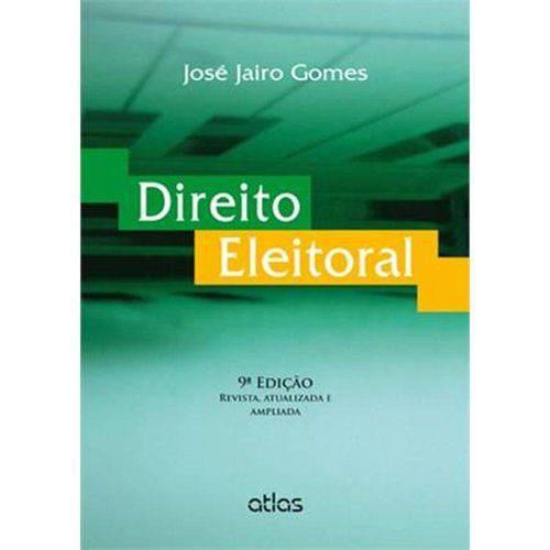 Direito Eleitoral - 9ª Ed. 2013