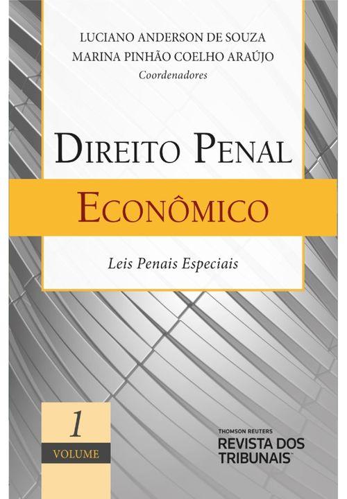 Direito Penal Econômico - Vol 1 Leis Penais Especiais
