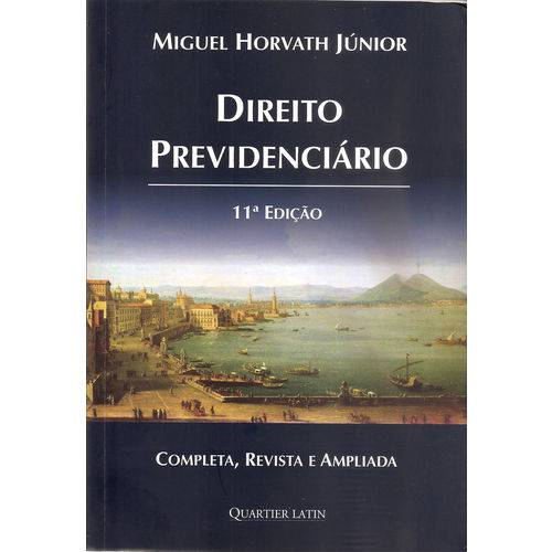 Direito Previdenciário - 11ª Edição (2018)