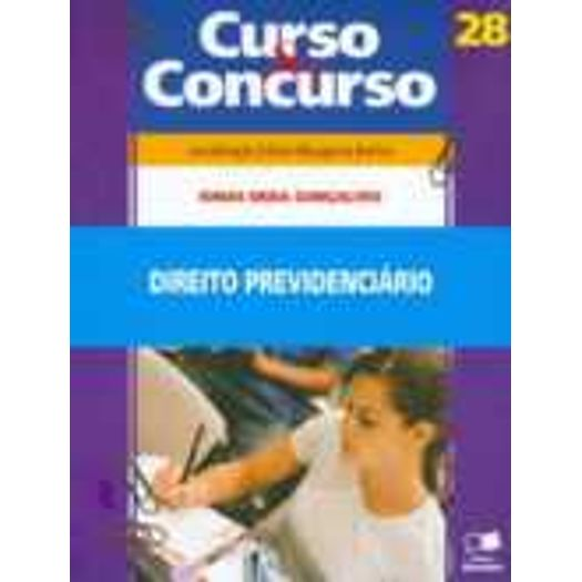 Direito Previdenciario - Cec Vol 28 - Saraiva