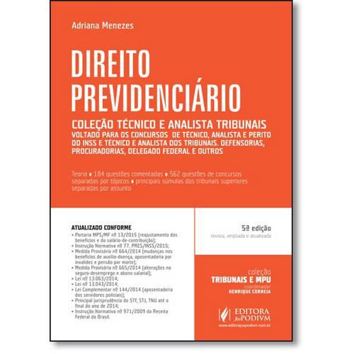 Direito Previdenciário - Coleção Tribunais e Mpu