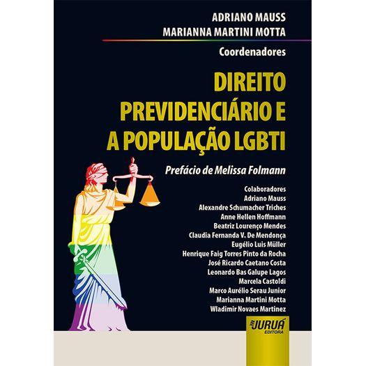 Direito Previdenciario e a Populacao Lgbti - Jurua