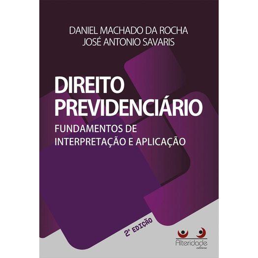 Direito Previdenciario - Fundamentos de Interpretacao e Aplicacao - Alteridade