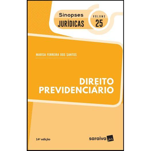 Direito Previdenciario - Vol 25 - Sinopses Juridicas - Saraiva