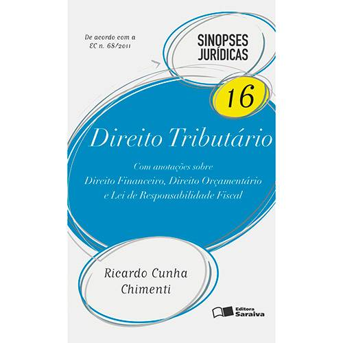 Direito Tributário - Sinopses Jurídicas Vol. 16