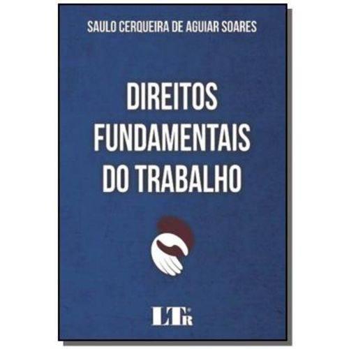 Direitos Fundamentais do Trabalho - 01ed/17