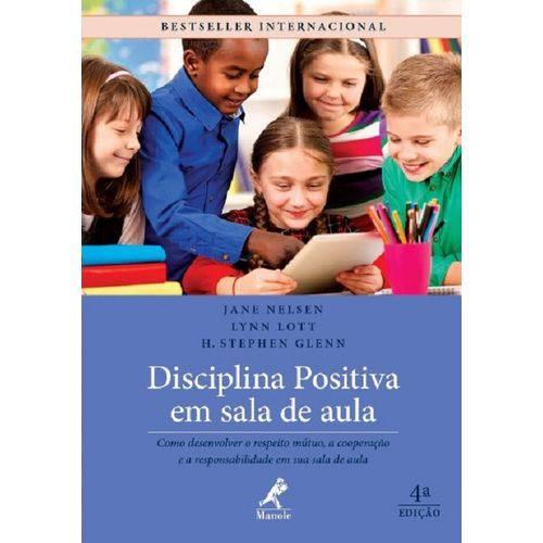 Disciplina Positiva em Sala de Aula - Manole