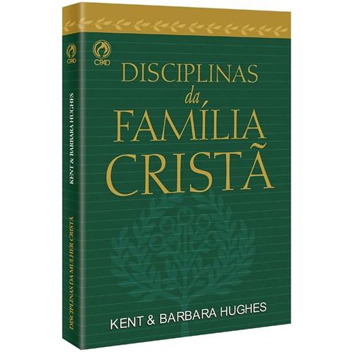 Disciplinas da Família Cristã