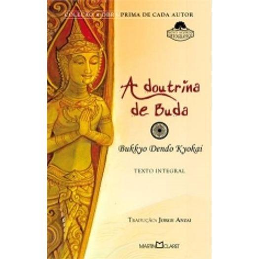 Doutrina de Buda, a - 135 - Martin Claret