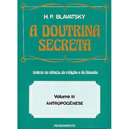 Doutrina Secreta, a - Vol 3 - Pensamento