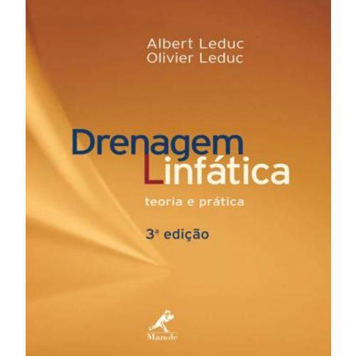 Drenagem Linfatica - Teoria e Pratica - 03 Ed