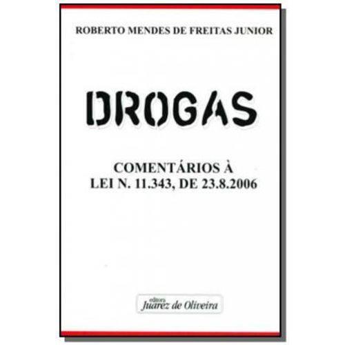 Drogas - Comentarios a Lei 11.343 de 23.08.2006