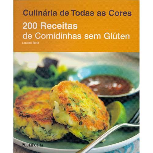 Duzentas Receitas - Comidinhas Sem Gluten 1ª Ed