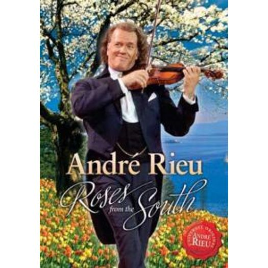 DVD André Rieu - Roses From The South - 2010