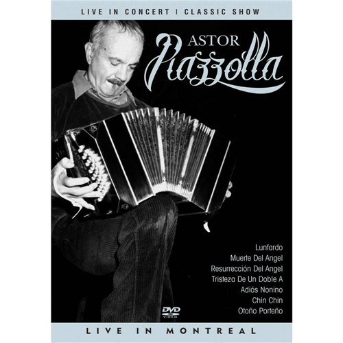 DVD Astor Piazzola: Live In Montreal