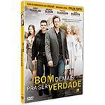 DVD Bom Demais Pra Ser Verdade