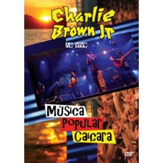 DVD Charlie Brown Jr - Música Popular Caiçara - 2012