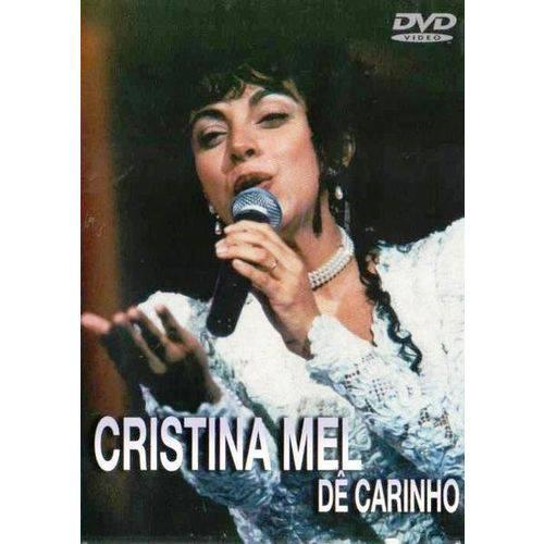 Dvd Cristina Mel - Dê Carinho