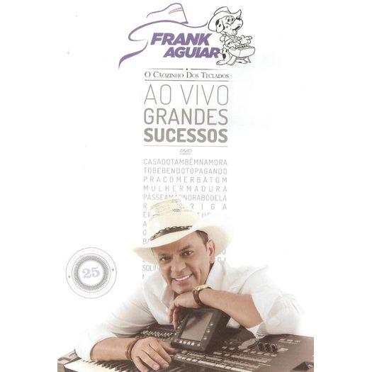 DVD Frank Aguiar - ao Vivo: Grandes Sucessos