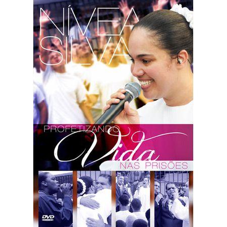 DVD Nivea Silva Profetizando Vida Nas Prisões