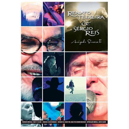 DVD Renato Teixeira & Sérgio Reis - Amizade Sincera Ii