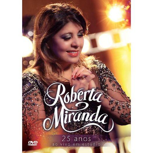 DVD Roberta Miranda - 25 Anos ao Vivo em Estúdio - 2013