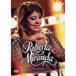 DVD - Roberta Miranda: 25 Anos (Ao Vivo)