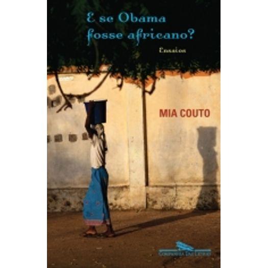 E se Obama Fosse Africano - Cia das Letras