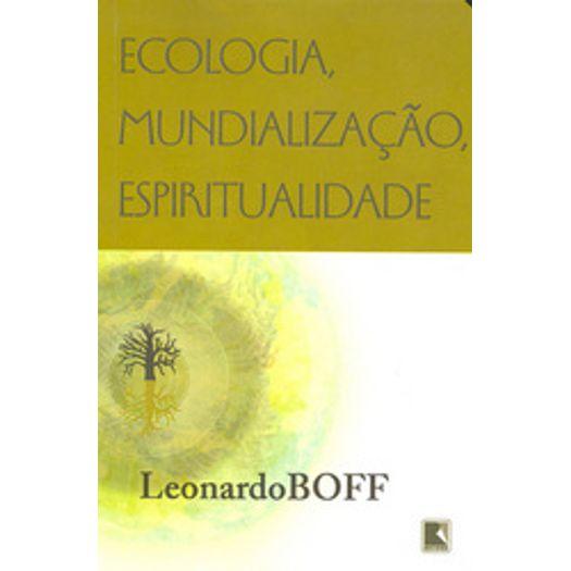 Ecologia Mundializacao Espiritualidade - Record