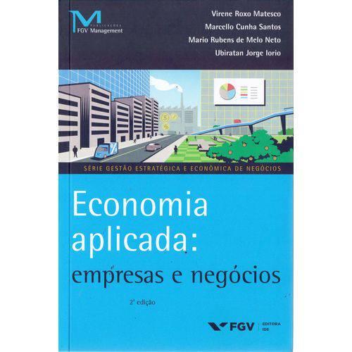 Economia Aplicada: Empresas e Negocios - 02ed