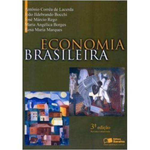 Economia Brasileira - 3ª Ed. 2006