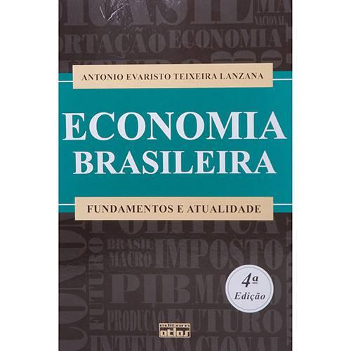 Economia Brasileira: Fundamentos e Atualidade