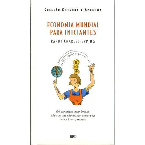 Economia Mundial para Iniciantes